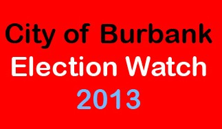 City of Burbank Election Watch 2013